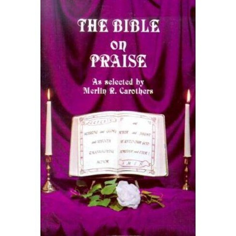 The Bible on Praise - (Paperback) - image 1 of 1