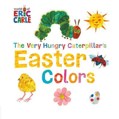 The Very Hungry Caterpillar's Easter Colors (Board Book) (Eric Carle)
