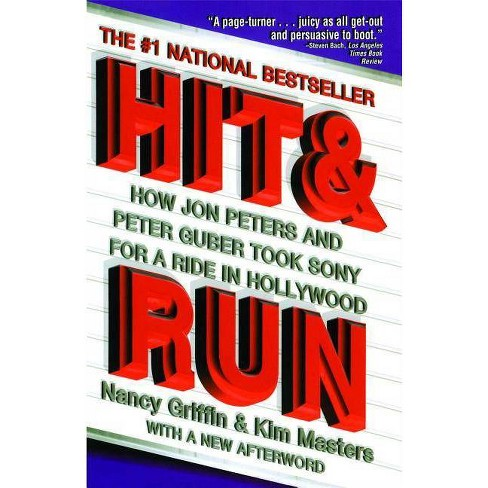 Hit and Run - by  Nancy Griffin & Kim Masters (Paperback) - image 1 of 1