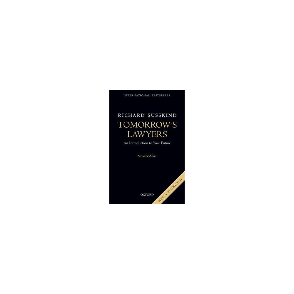 Tomorrow's Lawyers : An Introduction to Your Future (Paperback) (Richard Susskind)