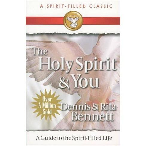 The Holy Spirit and You - by  Dennis Bennett & Rita Bennett (Paperback) - image 1 of 1
