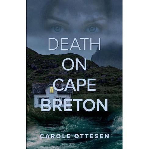 Death on Cape Breton - (Cape Breton Mystery) by  Carole Ottesen (Paperback) - image 1 of 1