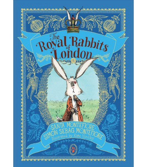 Royal Rabbits of London -  by Santa Montefiore & Simon Sebag Montefiore (Hardcover) - image 1 of 1
