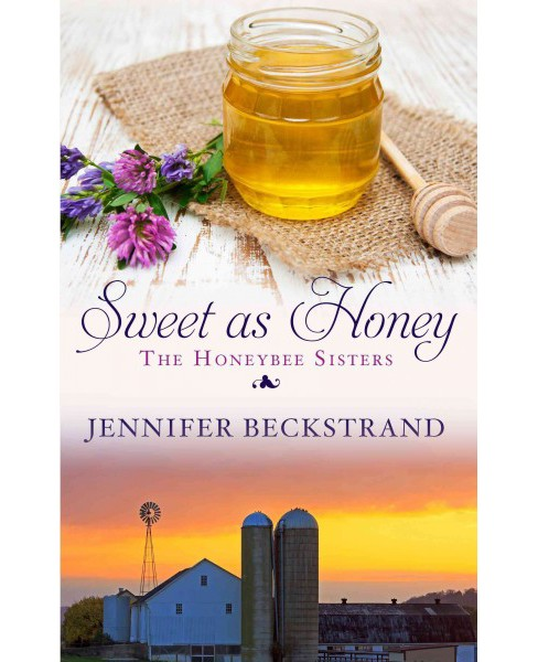 Sweet As Honey (Large Print) (Paperback) (Jennifer Beckstrand) - image 1 of 1