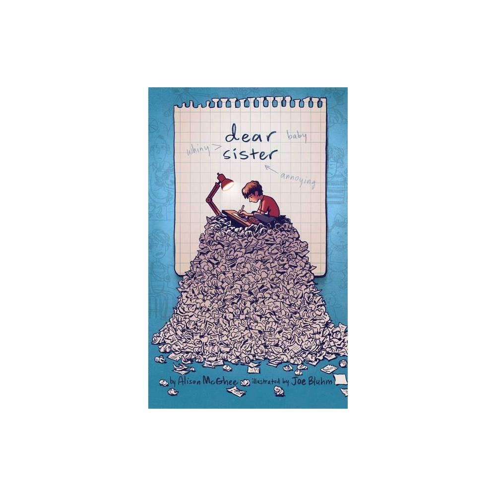Dear Sister By Alison Mcghee Paperback
