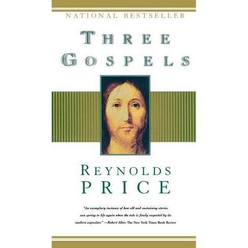 Three Gospels - by  Reynolds Price (Paperback) - image 1 of 1