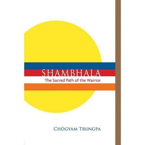 Shambhala: The Sacred Path of the Warrior - by  Chogyam Trungpa (Paperback) - image 1 of 1