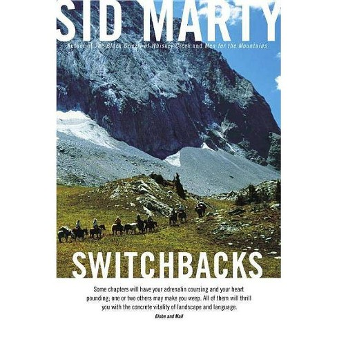 Switchbacks - by  Sid Marty (Paperback) - image 1 of 1