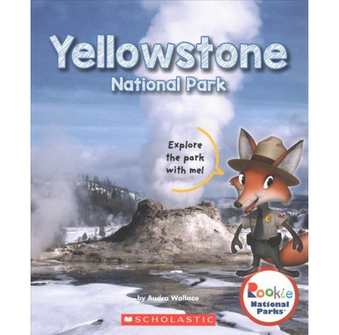 Yellowstone National Park (Paperback) (Audra Wallace) - image 1 of 1