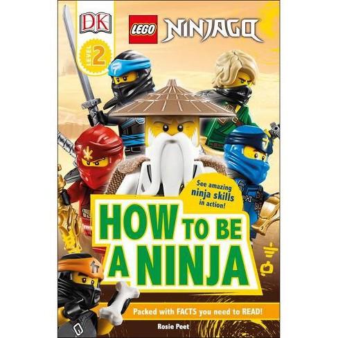 Lego Ninjago How to Be a Ninja - (DK Readers Level 2) by Rosie Peet (Paperback) - image 1 of 1