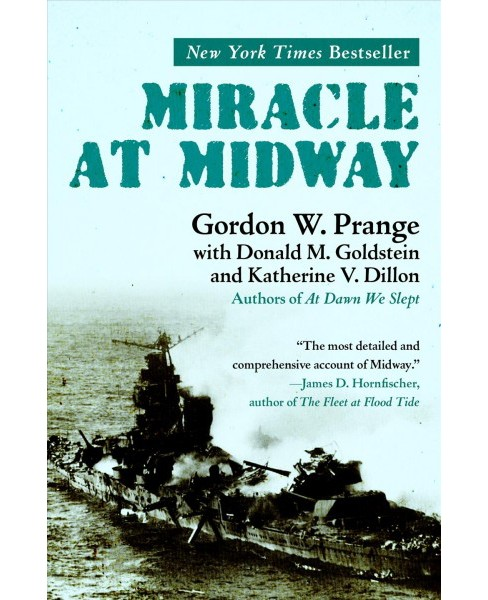 Miracle at Midway -  Reissue by Gordon W. Prange (Paperback) - image 1 of 1