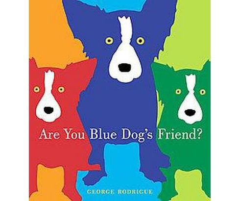 Are You Blue Dog's Friend? (Hardcover) - image 1 of 1