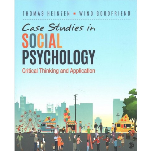 Case Studies in Social Psychology : Critical Thinking and Application -  (Paperback)