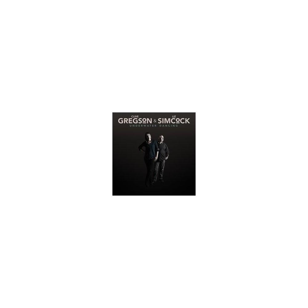 Clive Gregson - Underwater Dancing (CD)
