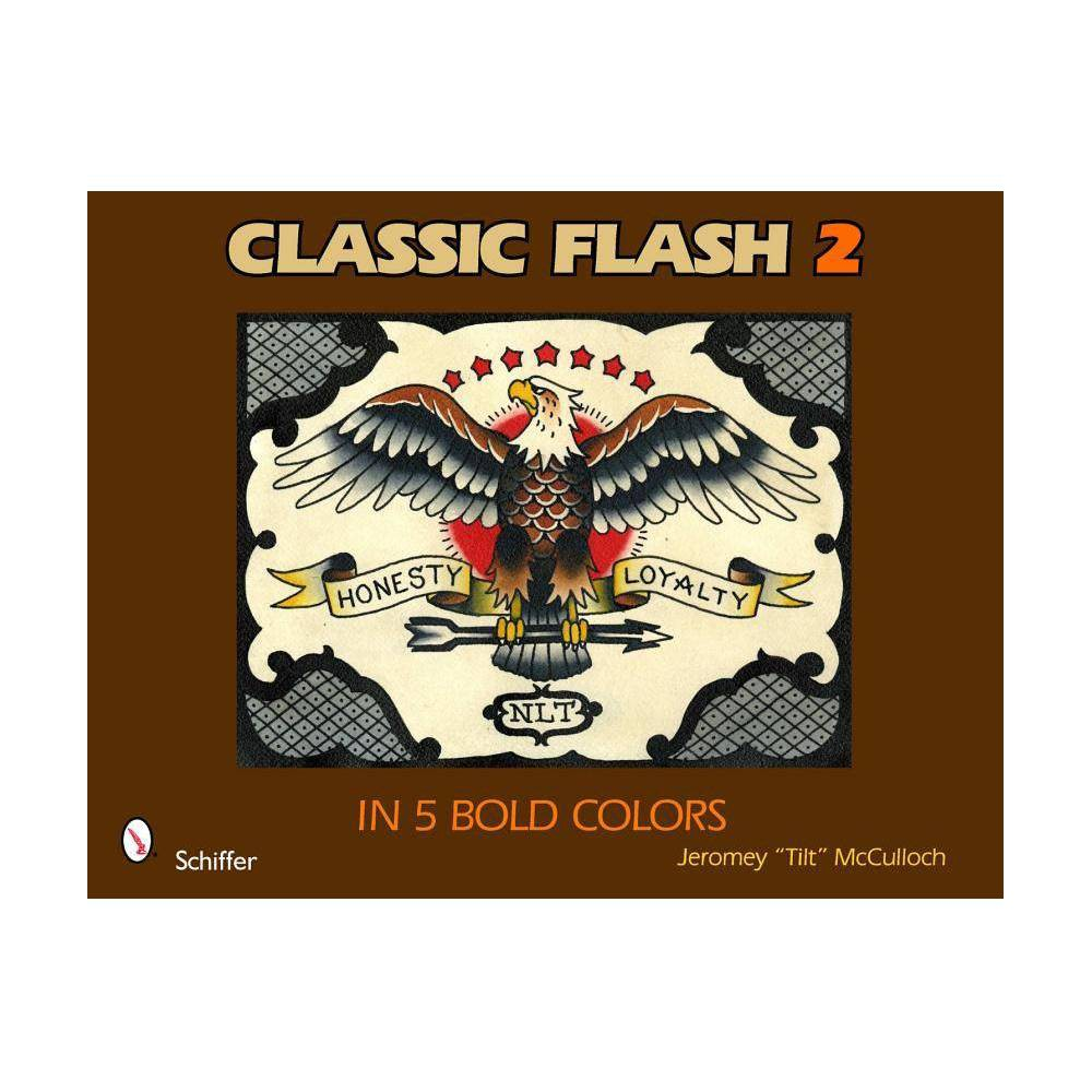 Clic Flash 2 By Jeromey Tilt Mcculloch Paperback