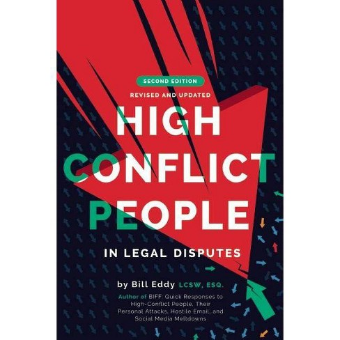 High Conflict People in Legal Disputes - by  Bill Eddy (Paperback) - image 1 of 1