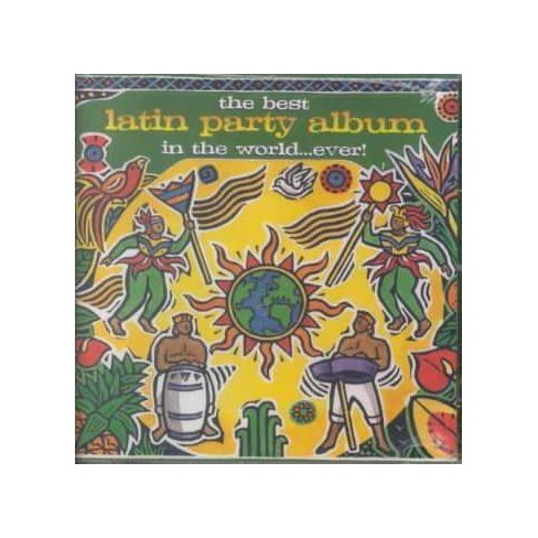 Various Artists - Best Latin Party Album in the World (CD) - image 1 of 1