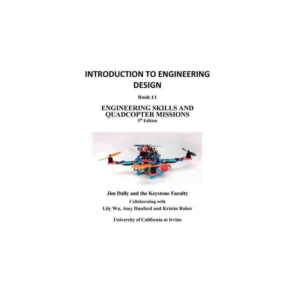 Introduction To Engineering Design Book 11 5th Edition Introdcution To Engineering Design By James Dally Paperback