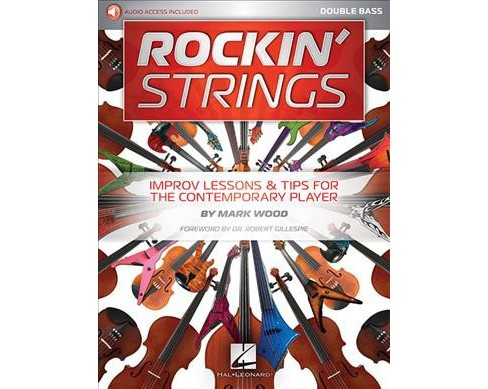 Rockin' Strings Double Bass : Improv Lessons & Tips for the Contemporary Player -  (Paperback) - image 1 of 1