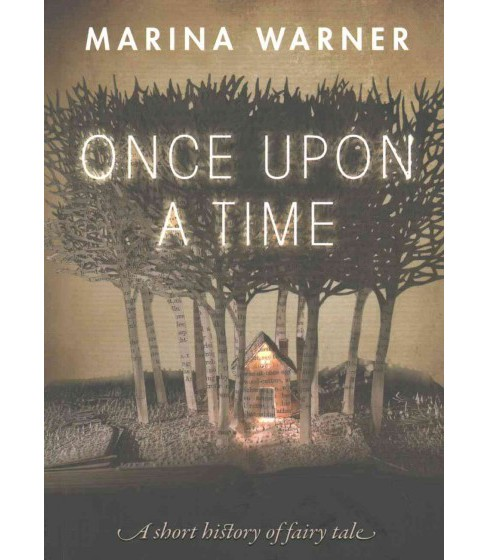 Once Upon a Time : A short history of fairy tale (Reprint) (Paperback) (Marina Warner) - image 1 of 1