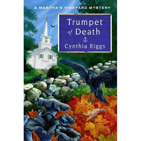 Trumpet of Death - (Martha's Vineyard Mysteries) by  Cynthia Riggs (Hardcover) - image 1 of 1