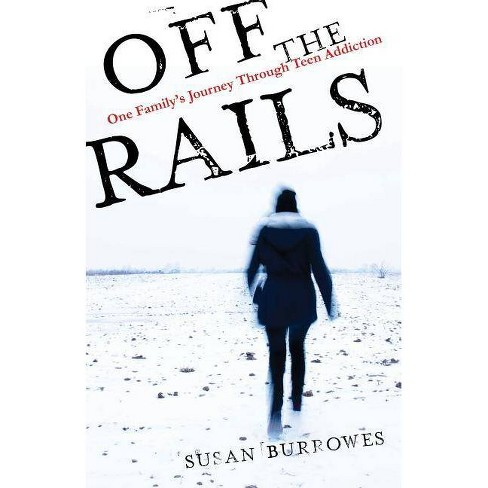 Off the Rails - by  Susan Burrowes (Paperback) - image 1 of 1