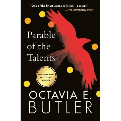 Parable of the Talents - (Parable, 2) by  Octavia E Butler (Paperback)