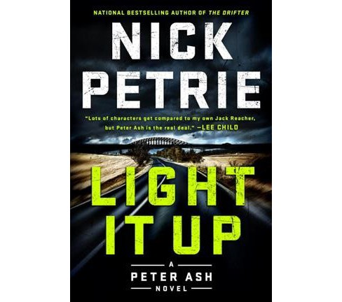 Light It Up -  (Peter Ash) by Nick Petrie (Hardcover) - image 1 of 1
