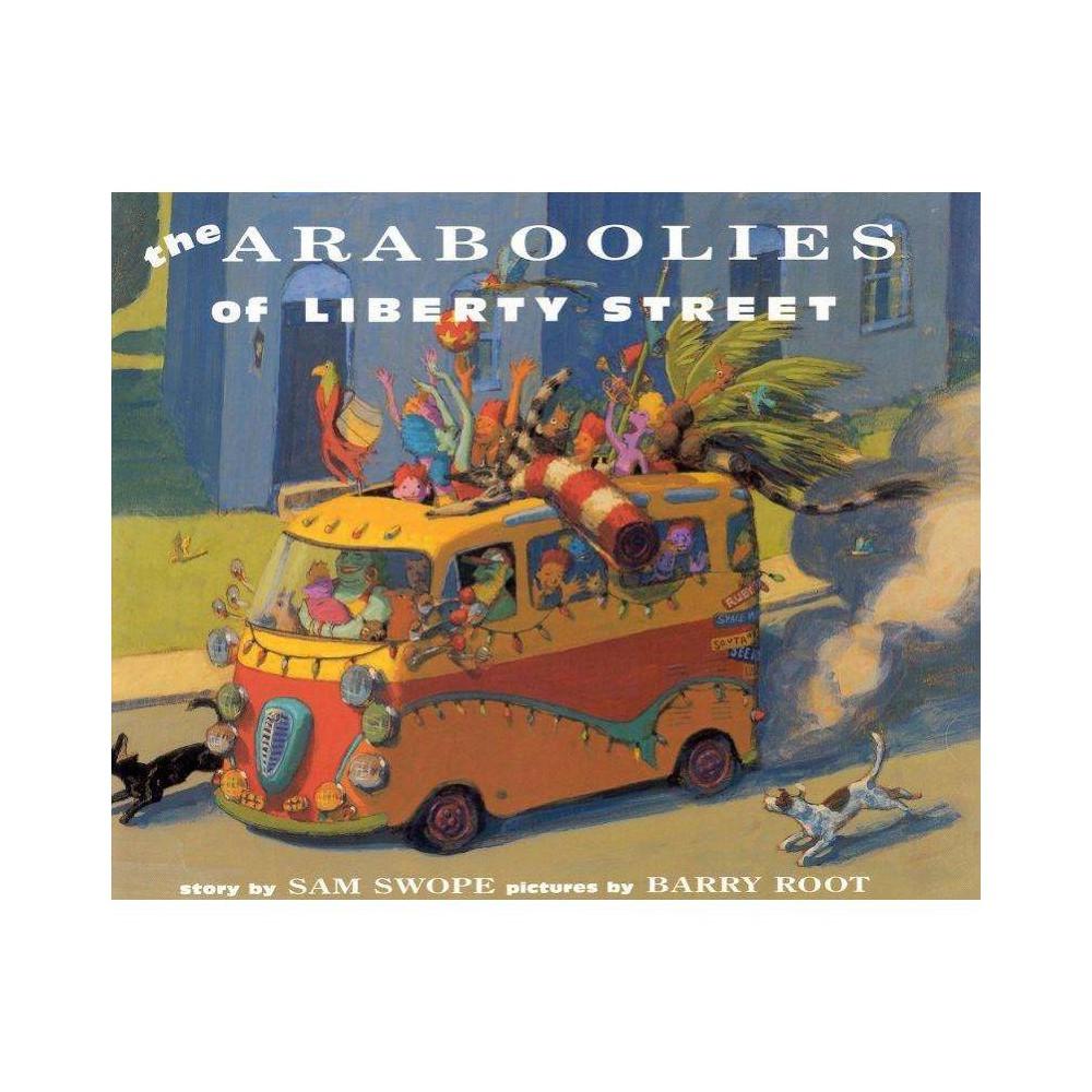Araboolies Of Liberty Street By Sam Swope Paperback