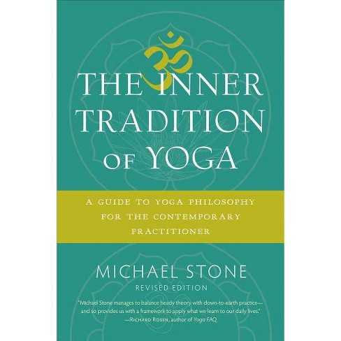 The Inner Tradition of Yoga - by  Michael Stone (Paperback) - image 1 of 1