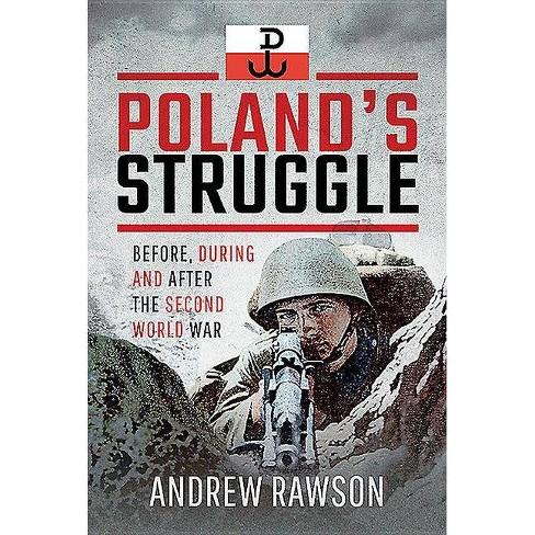 Poland's Struggle - by  Andrew Rawson (Hardcover) - image 1 of 1