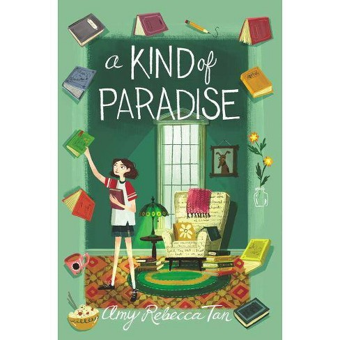 A Kind of Paradise - by  Amy Rebecca Tan (Hardcover) - image 1 of 1