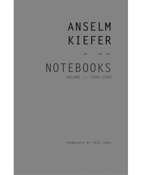 Notebooks : 1998-1999 (Paperback) (Anselm Kiefer) - image 1 of 1