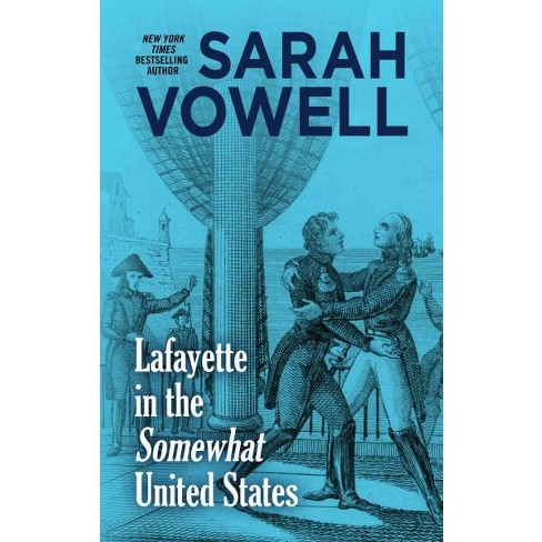 Lafayette In The Somewhat United States Large Print Hardcover