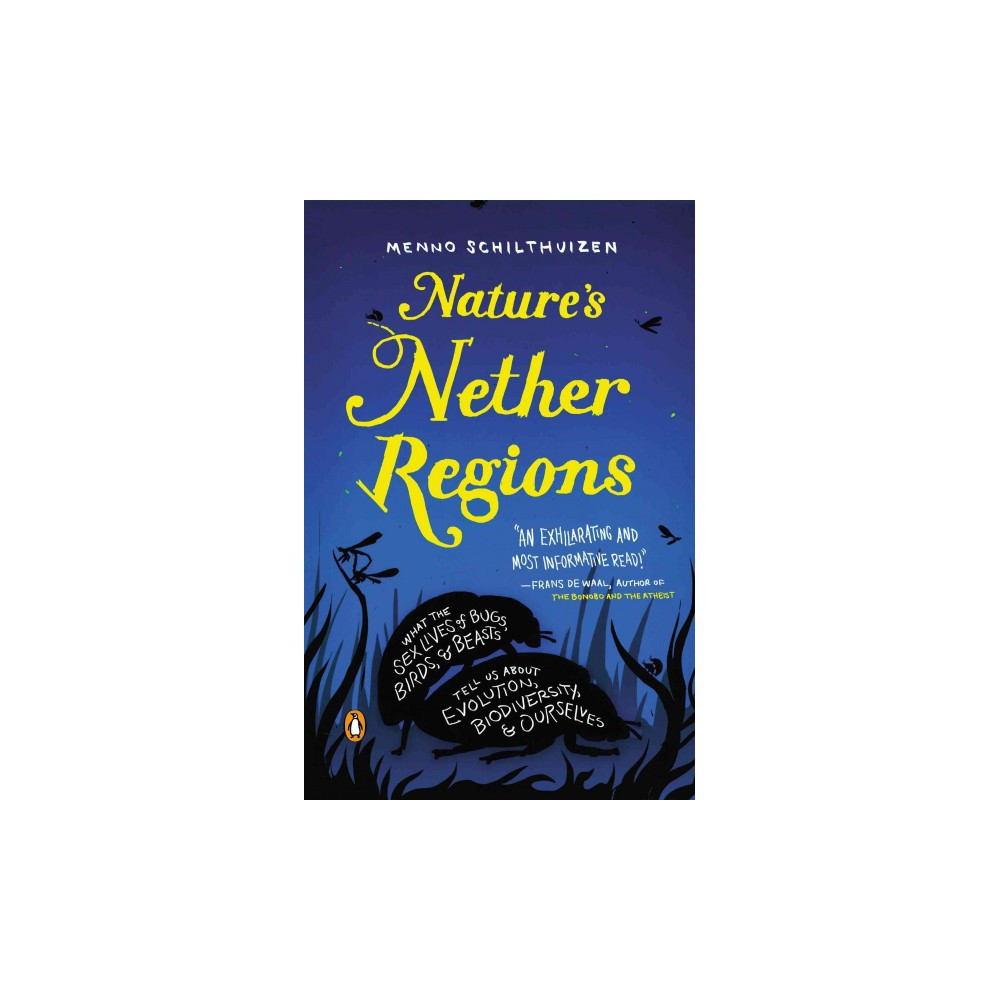 Nature's Nether Regions (Reprint) (Paperback)
