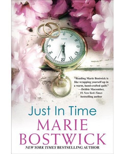 Just in Time -  by Marie Bostwick (Paperback) - image 1 of 1