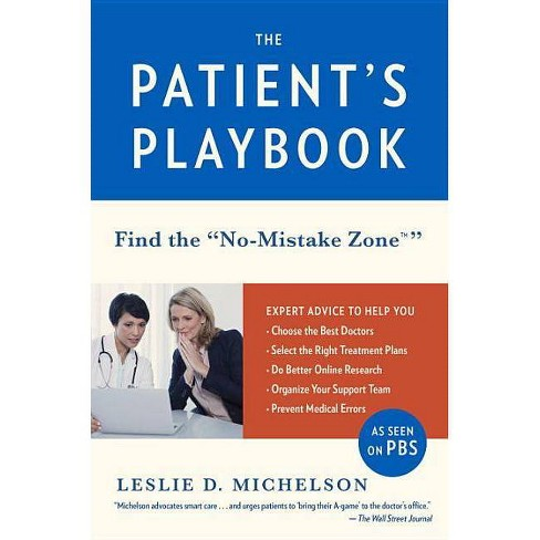 The Patient's Playbook - by  Leslie D Michelson (Paperback) - image 1 of 1