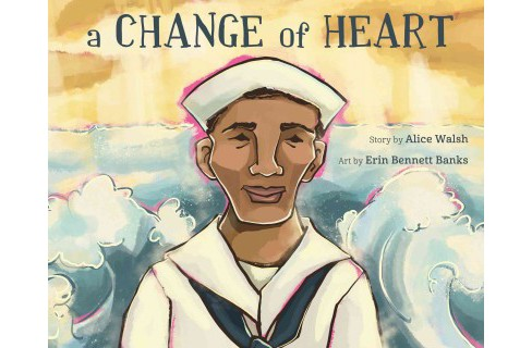 Change of Heart (School And Library) (Alice Walsh) - image 1 of 1