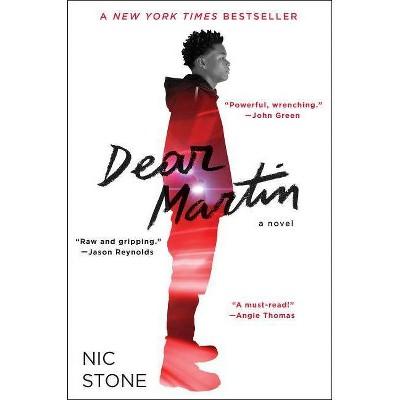 Dear Martin - by  Nic Stone (Hardcover)