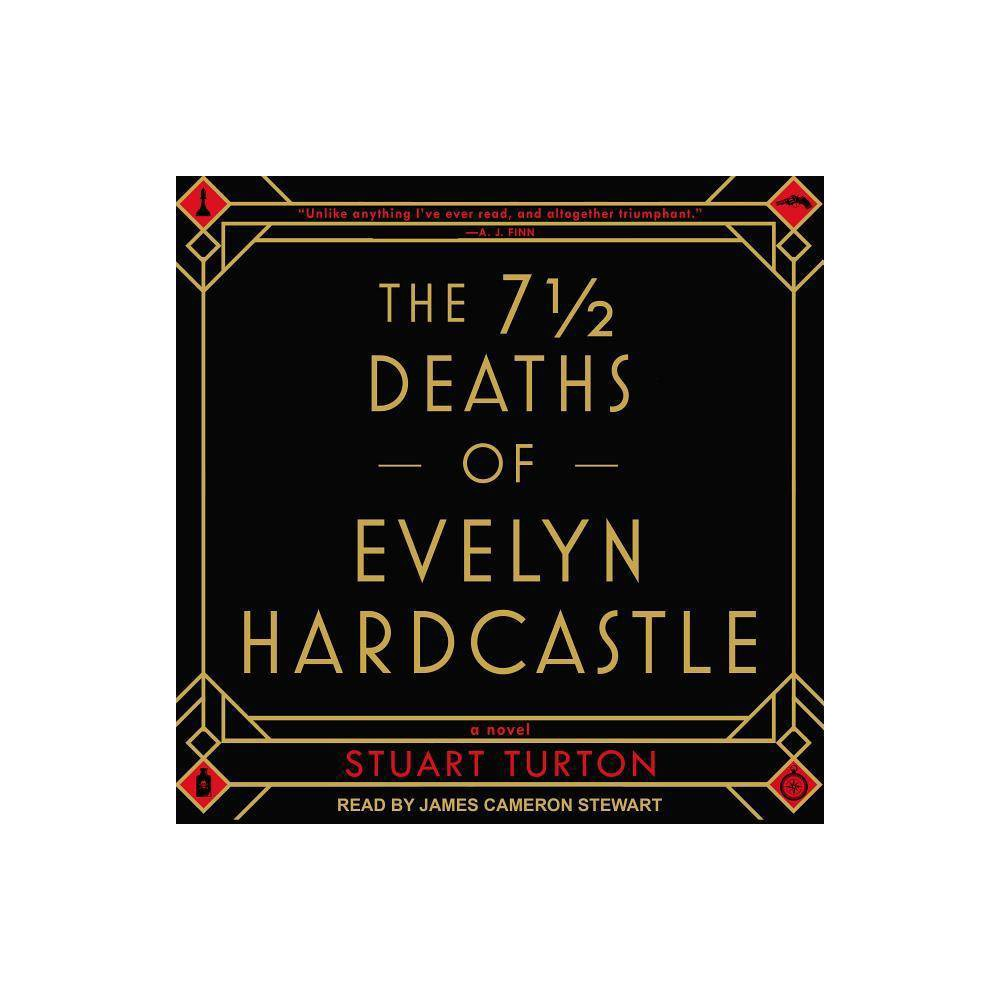 The 7 1/2 Deaths of Evelyn Hardcastle - by Stuart Turton (AudioCD)
