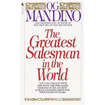 The Greatest Salesman in the World - by  Og Mandino (Paperback)