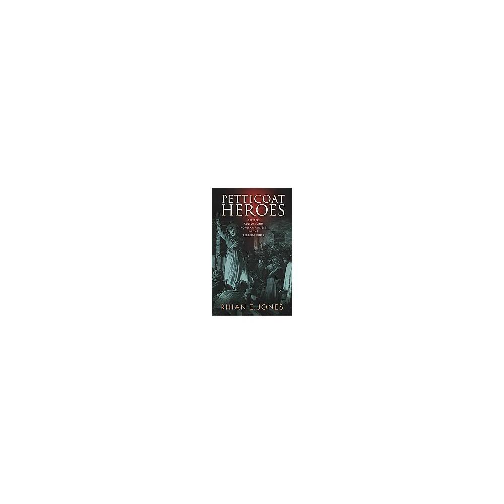 Petticoat Heroes (Paperback)