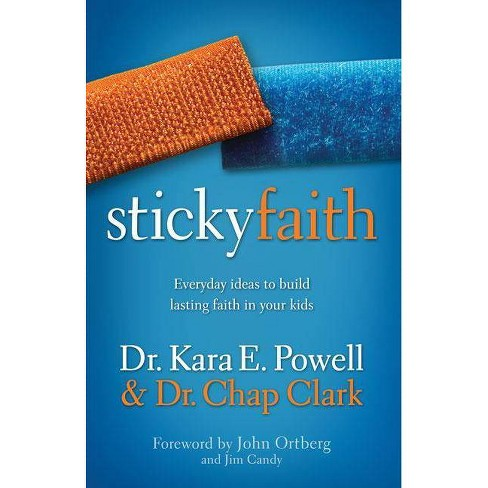 Sticky Faith - by  Kara Powell & Chap Clark (Paperback) - image 1 of 1