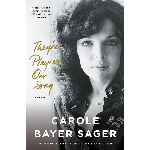 They're Playing Our Song - by  Carole Bayer Sager (Paperback) - image 1 of 1