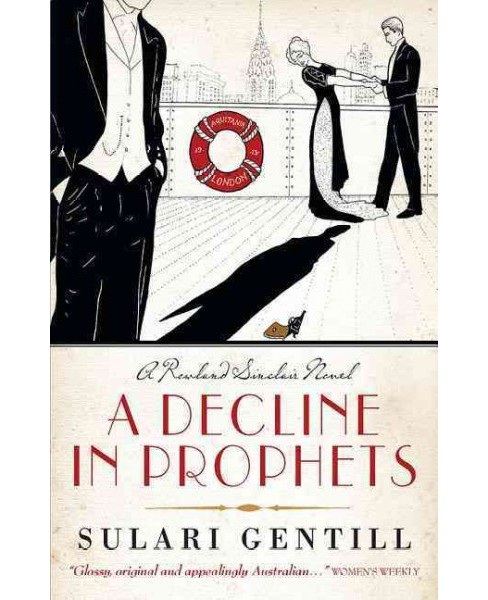 Decline in Prophets (Hardcover) (Sulari Gentill) - image 1 of 1