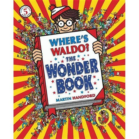 Where's Waldo? the Wonder Book - by  Martin Handford (Paperback) - image 1 of 2