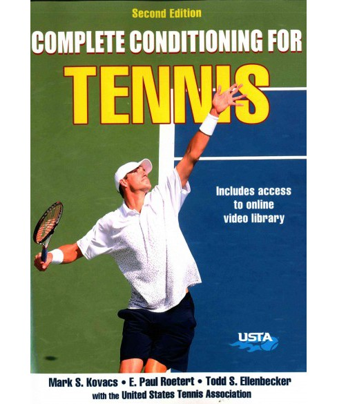 Complete Conditioning for Tennis (Paperback) (Mark S. Kovacs) - image 1 of 1