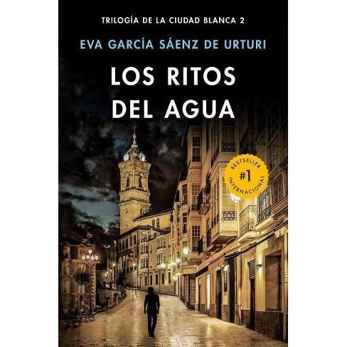 Los Ritos del Agua - by  Eva Garcia Saenz (Paperback) - image 1 of 1