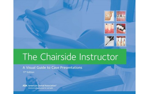 Chairside Instructor : A Visual Guide to Case Presentations (Paperback) - image 1 of 1