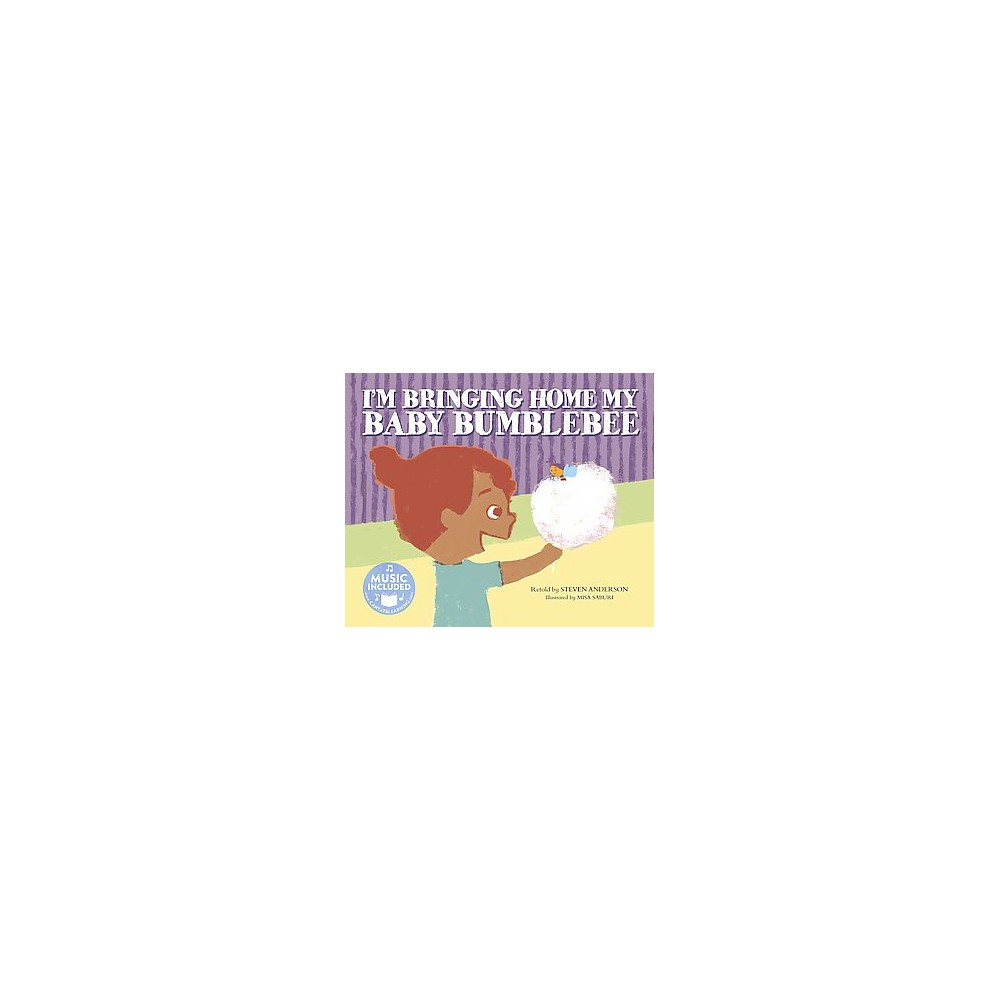 I'm Bringing Home My Baby Bumblebee ( Cantata Learning: Sing-along Animal Songs) (Paperback)